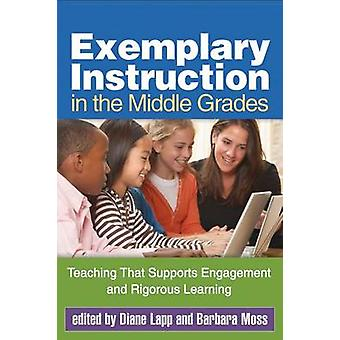 Exemplary Instruction in the Middle Grades - Teaching That Supports En