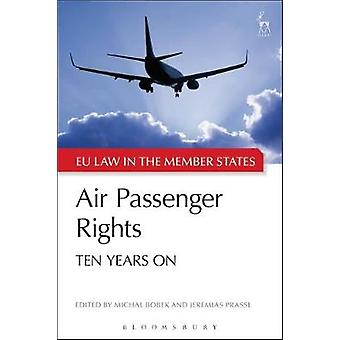 Air Passenger Rights - Ten Years On by Michal Bobek - 9781509921188 Bo