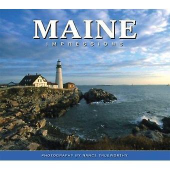 Maine Impressions by Nance Trueworthy - 9781560374145 Book