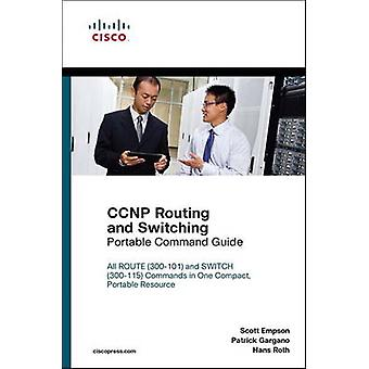 CCNP Routing and Switching Portable Command Guide by Scott Empson - P