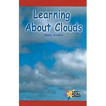 Learning about Clouds by Shelby Braidich - 9781680653595 Book