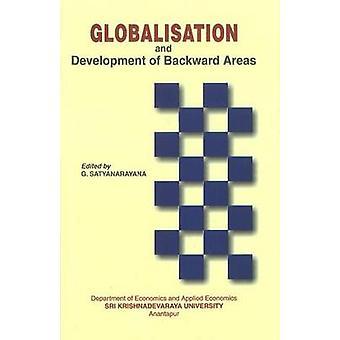 Globalisation & Development of Backward Areas by G. Satyanarayana - 9