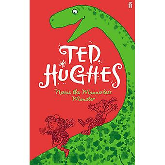 Nessie the Mannerless Monster (Main) by Ted Hughes - 9780571274499 Bo
