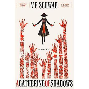 A Gathering of Shadows by V E Schwab - 9780765376473 Book