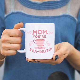 Mom You Are Tea-rrific Funny Ceramic Mug Cup Cute Mothers Day or Christmas Gift