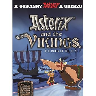 Asterix and the Vikings -The book of the film (Hardcover) by Goscinny Rene
