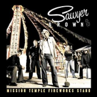 Sawyer Brown - Mission Temple Fireworks Stand [CD] USA import