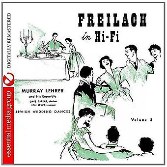Murray Lehrer Ensemble - Murray Lehrer Ensemble: Vol. 3-Freilach in Hi-Fi: importazione di danze ebraiche a nozze [CD] Stati Uniti d'America