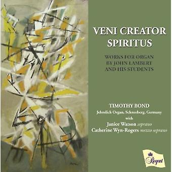 Timothy Bond - Veni Creator Spiritus [CD] USA import