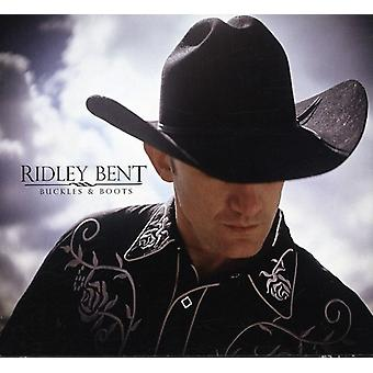 Ridley Bent - Buckles & Boots [CD] USA import