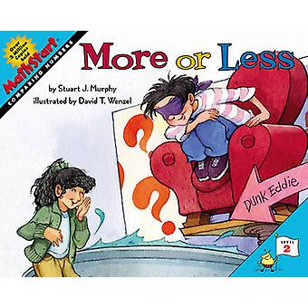 More or Less by Stuart J. Murphy - David T. Wenzel - 9780060531676 Bo