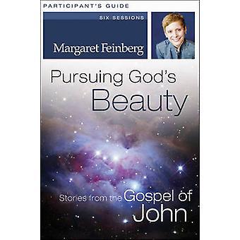 Forfølge Guds skjønnhet - historier fra evangeliet etter Johannes - deltakerens