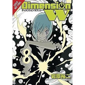 Dimension W - Vol. 8-9780316397841-Buch