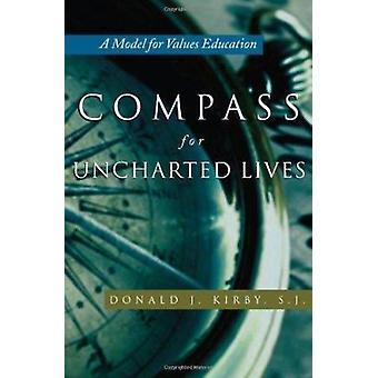 Kompass for ukjente liv - en modell for verdier utdanning av Donald