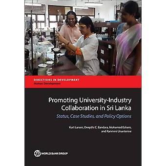 Promoting University-Industry Collaboration in Sri Lanka - Status - Ca