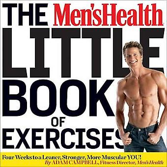 The Men's Health Little Book of Exercises - Four Weeks to a Leaner - S