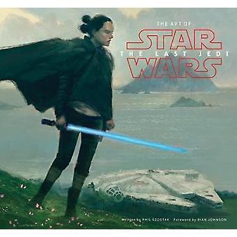 Konst av Star Wars - de sista Jedi av Phil Szostak - 9781419727054 bok
