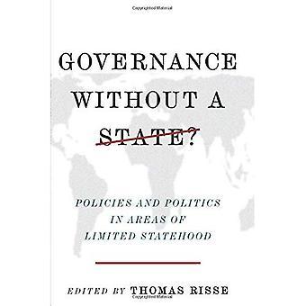 Governo senza uno stato?: politiche e politica nelle zone di sovranità limitata