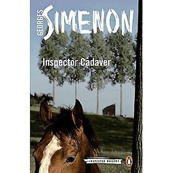 Cadaver del Inspector: Inspector Maigret #24