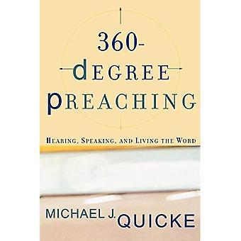 Prédication de 360 degrés: entendre, parler et vivre la parole