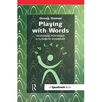 Playing with Words (Group Games)