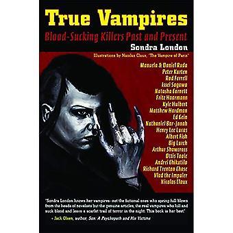 True Vampires: Blood Sucking Killers Past & Present
