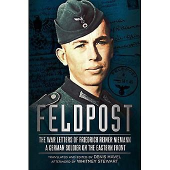 Feldpost: The War Letters of Friedrich Reiner Niemann