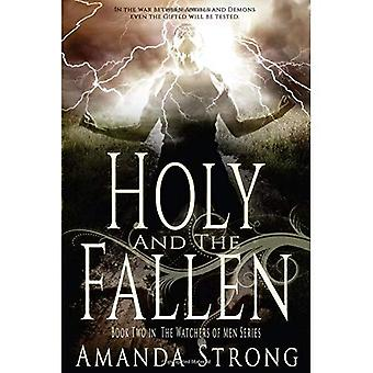 Holy and the Fallen (Watchers of Men)