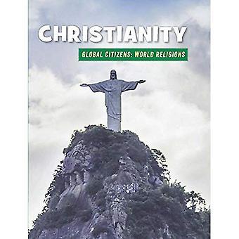 Christianity (21st Century Skills Library: Global Citizens: World Religion)