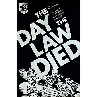 Judge Dredd: the Day the Law Died
