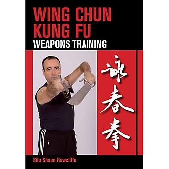 Wing Chun Kung Fu: Wapens opleiding