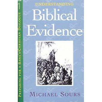 Compréhension des preuves bibliques