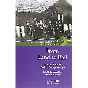 'From Land to Rail': Life and Times of Andrew Ramage 1854-1917 (Flashbacks)