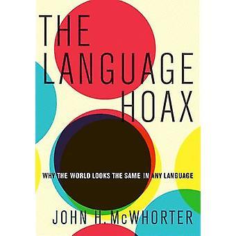 Mistyfikacja języka - dlaczego świat wygląda tak samo w każdym języku przez Jo