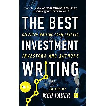 The Best Investment Writing: Selected Writing from Leading Investors and Authors: No. 1