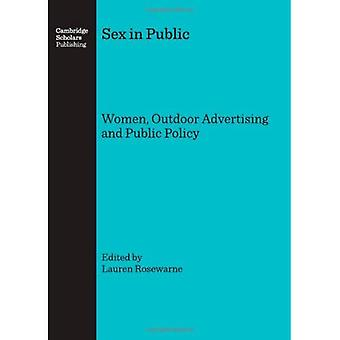 Sex in Public: Women, Outdoor Advertising and Public Policy