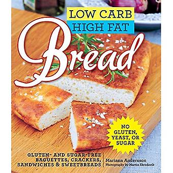 Niskie Carb wysokiej Fat chleb: Glutenu i cukru bagietek, chleba, krakersy i inne