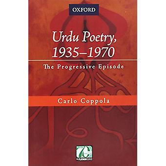 Urdu Poetry - 1935-1970 - The Progressive Episode by Carlo Cappola - 9