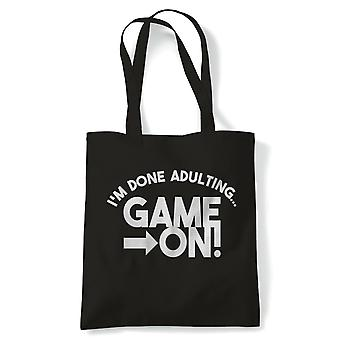 I'm Done Adulting Game On! Funny Tote |Gaming Adulting Gamer Console PC Online Team Player Top Scorer Death Match | Gym Book Bag Birthday Present Gift Him Her | Multiple Colours Available