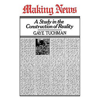 Making News by Tuchman & Gaye & Comp