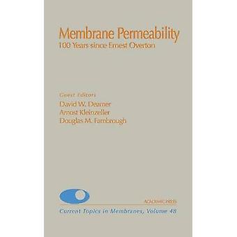 Permeabilità della membrana 100 anni da quando Ernest Overton da Deamer & David W.