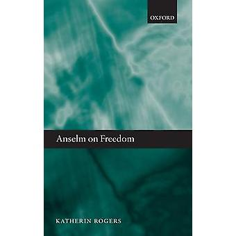 ANSELM ON FREEDOM C by Rogers
