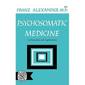 Medicina psicossomática, seus princípios e aplicações por Alexander & Franz