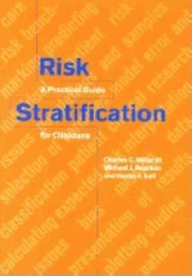 Risk Stratification A Practical Guide for Clinicians by Miller & Charles C.