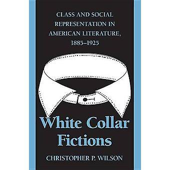 White Collar Fiktionen von Wilson & Christopher P.