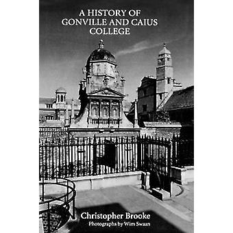 History of Gonville and Caius College by Brooke & Christopher Nugent Lawrence