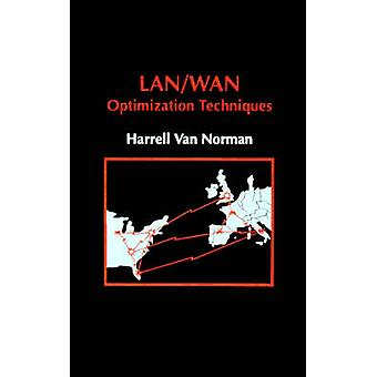 LANWAN Optimization Techniques by Van Norman & Harrell J.