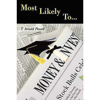 Most Likely To... by Powell & T. Arnold