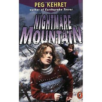Nightmare Mountain by Peg Kehert - S November - Peg Kehret - 97801413