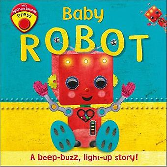 Baby Robot - A Beep-buzz - Light-up Story! by Baby Robot - A Beep-buzz